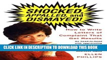 [PDF] Shocked, Appalled, and Dismayed! How to Write Letters of Complaint That Get Results Popular