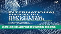 [PDF] International Financial Reporting Standards: A Framework-Based Perspective Full Colection
