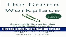 [PDF] The Green Workplace: Sustainable Strategies that Benefit Employees, the Environment, and the