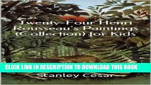 [PDF] Twenty-Four Henri Rousseau s Paintings (Collection) for Kids Full Colection