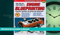 DOWNLOAD Engine Blueprinting: Practical Methods for Racing and Rebuilding (S-A Design) (S-a Design