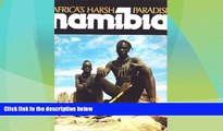 Big Deals  Namibia: Africa s Harsh Paradise  Best Seller Books Most Wanted