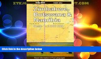Big Deals  Lonely Planet Zimbabwe, Botswana and Namibia Travel Atlas  Full Read Most Wanted