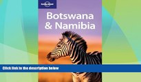 Big Deals  Lonely Planet Botswana   Namibia (Multi Country Guide)  Best Seller Books Most Wanted