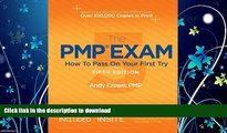 READ  The PMP Exam: How to Pass on Your First Try, Fifth Edition by Andy Crowe PMP PgMP