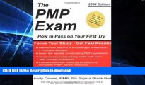 FAVORITE BOOK  The PMP Exam: How to Pass on Your First Try by Andy Crowe (2004-12-01) FULL ONLINE