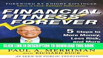 [PDF] Financial Fitness Forever:  5 Steps to More Money, Less Risk, and More Peace of Mind Popular