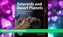 Online eBook Asteroids and Dwarf Planets and How to Observe Them (Astronomers  Observing Guides)