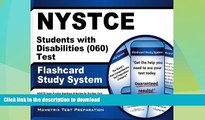READ BOOK  NYSTCE Students with Disabilities (060) Test Flashcard Study System: NYSTCE Exam