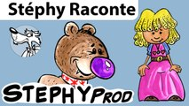 Boucle D'or et les 3 ours, conte enfant, Stéphy raconte