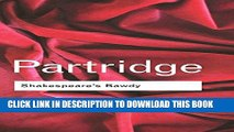 [PDF] Shakespeare s Bawdy (Routledge Classics) Popular Collection