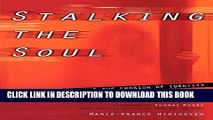 New Book Stalking the Soul