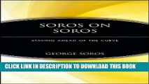 [PDF] Soros on Soros: Staying Ahead of the Curve Popular Collection