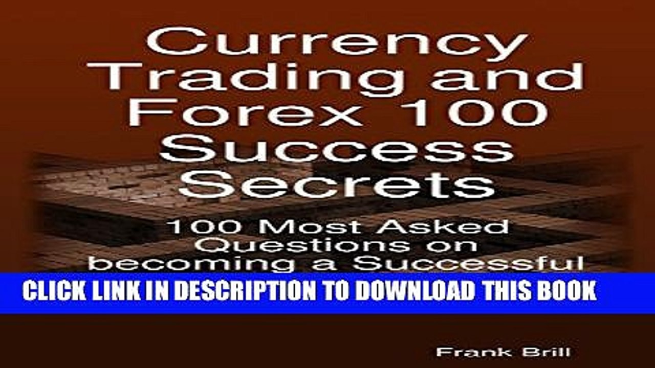 Currency trading forex 100 success secrets roller zone malaga session times forex