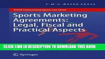 [Read PDF] Sports Marketing Agreements: Legal, Fiscal and Practical Aspects (ASSER International