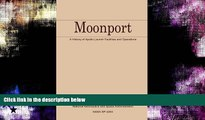Pdf Online Moonport: A History of Apollo Launch Facilities and Operations: The NASA History Series