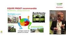 Panorama d'opérations labellisées Biodivercity® par Christelle CAPDUPUY, Directrice Développement Durable de Bouygues Immobilier et Olivier LEMOINE, Écologue, Elan