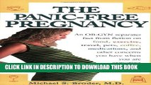 [PDF] The Panic-Free Pregnancy: An OB-GYN Separates Fact from Fiction on Food, Exercise, Travel,