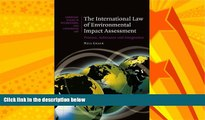 FAVORITE BOOK  The International Law of Environmental Impact Assessment: Process, Substance and
