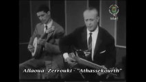 Allaoua Zerrouki - Athassekourth (Archives musicale Kabyle) Tv