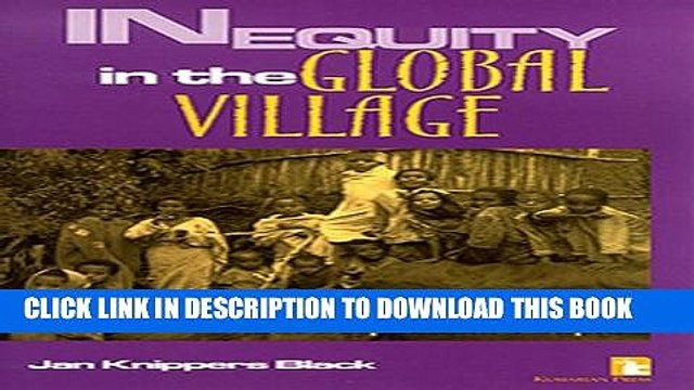 [PDF] Inequity in the Global Village: Recycled Rhetoric and Disposable People Full Online