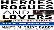 [PDF] Heroes, Rogues and Lovers: Testosterone and Behavior Popular Colection