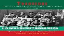 [PDF] Traqueros: Mexican Railroad Workers in the United States, 1870-1930 (Al Filo: Mexican
