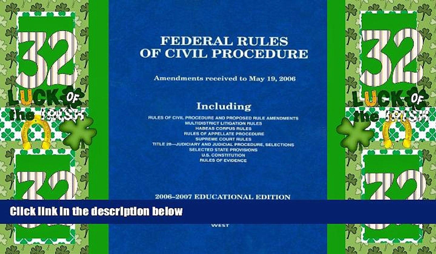 Big Deals  Federal Rules of Civil Procedure: Amendments received to May 19, 2006, 2006-2007