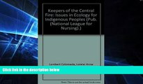 Must Have  Keepers of the Central Fire Issues in Ecology for Indigenous Peoples: Issues of Health