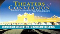 [PDF] Theaters of Conversion: Religious Architecture and Indian Artisans in Colonial Mexico Full