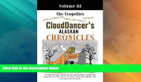 Must Have PDF  CloudDancer s Alaskan Chronicles, Vol. 3: The Tragedies  Best Seller Books Best