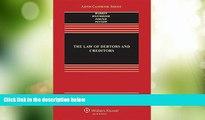 Big Deals  The Law of Debtors and Creditors: Text, Cases, and Problems (Aspen Casebook)  Full Read