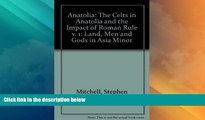 Must Have PDF  Anatolia: Land, Men, and Gods in Asia Minor Volume I: The Celts in Anatolia and the