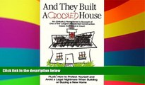 READ FULL  And They Built A Crooked House (none)  Premium PDF Online Audiobook