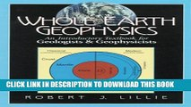 [PDF] Whole Earth Geophysics: An Introductory Textbook for Geologists and Geophysicists Popular