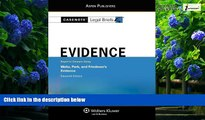 Books to Read  Casenote Legal Briefs: Evidence,Keyed to Waltz, Park,   Friedman, Eleventh Edition