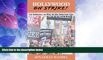 Big Deals  Hollywood on Strike!: An Industry at War in the Internet Age - The Writers Guild (WGA)