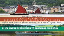 [Read PDF] The Dinghy Cruising Companion: Tales and advice from sailing a small open boat Download