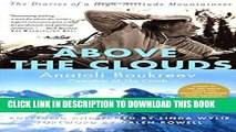New Book Above the Clouds: The Diaries of a High-Altitude Mountaineer