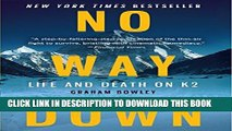 New Book No Way Down: Life and Death on K2