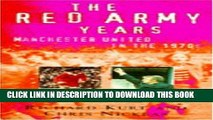[PDF] The Red Army Years: Manchester United in the 1970s Full Online
