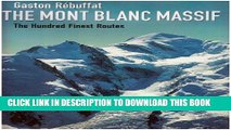 Collection Book The Mont Blanc Massif 2005: The Hundred Finest Routes