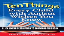 [PDF] Ten Things Every Child with Autism Wishes You Knew: Updated and Expanded Edition Popular