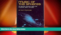 For you Music of the Spheres: The Material Universe from Atom to Quasar, Simply Explained; VOLUME