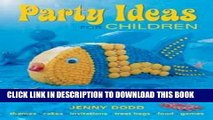 [PDF] Children s Birthday Parties: Party Ideas for Children Full Colection