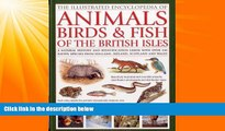 Pdf Online The Illustrated Encyclopedia of Animals, Birds   Fish of British Isles: A natural