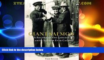 eBook Download Giant Salmon: A Record of the Largest Atlantic Salmon Ever Caught