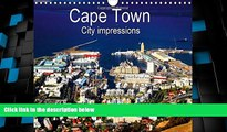 Big Deals  Cape Town City Impressions: Unusual Views (Calvendo Places)  Full Read Best Seller