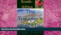 Big Deals  South-Africa: The Travelers guide to Cape Town  Best Seller Books Most Wanted