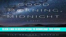 [PDF] Good Morning, Midnight: A Novel Popular Online